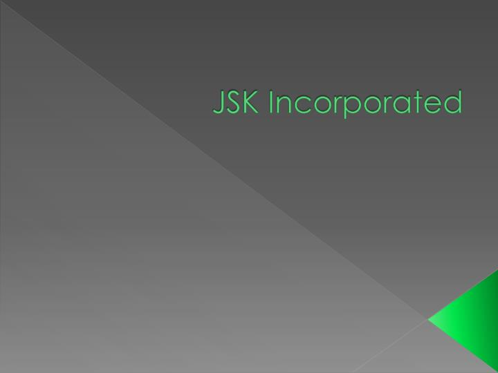 Jsk incorporated