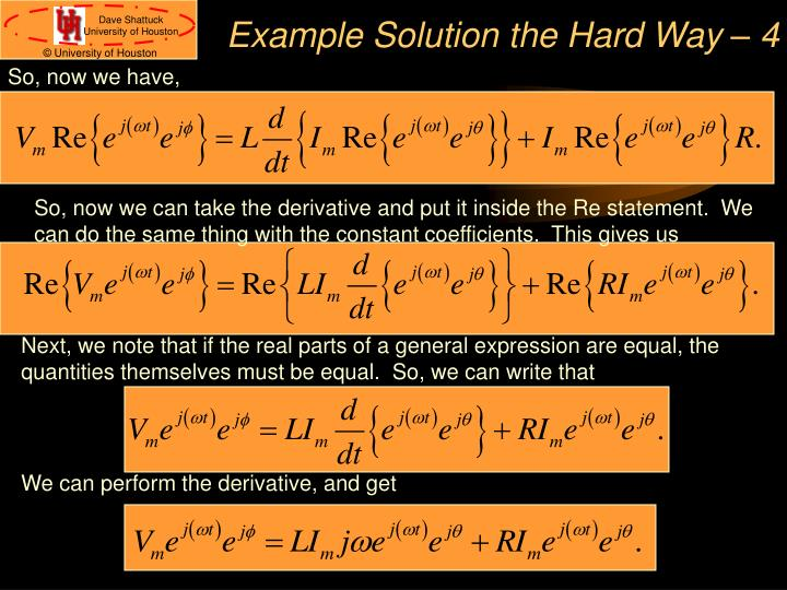 Example Solution the Hard Way – 4