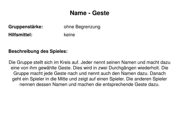 Name - Geste