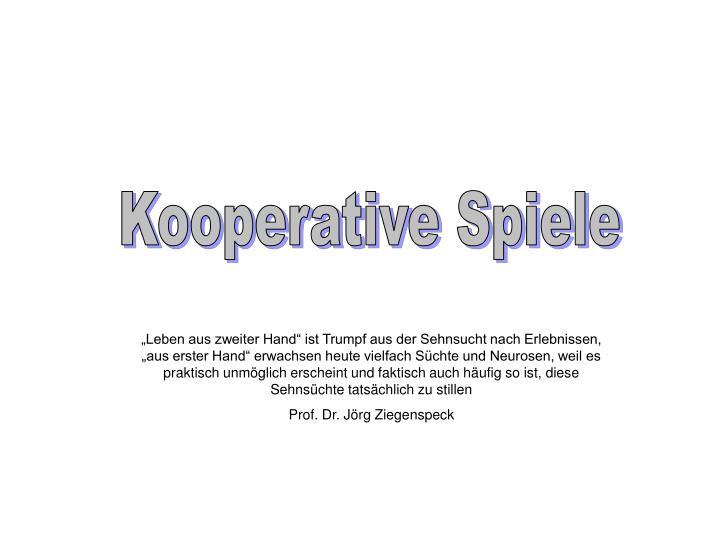 Kooperative Spiele