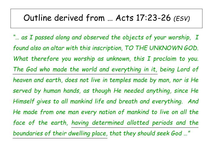 Outline derived from … Acts 17:23-26