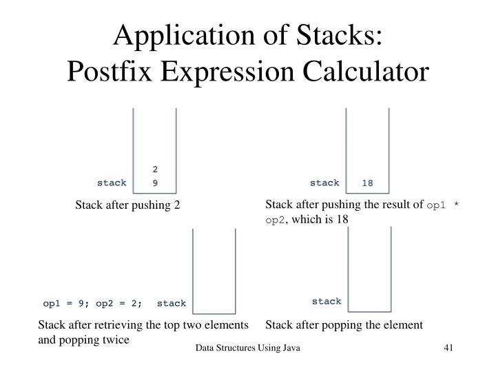Application of Stacks: