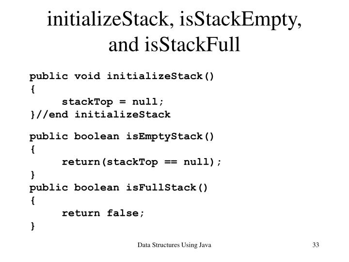initializeStack, isStackEmpty, and isStackFull