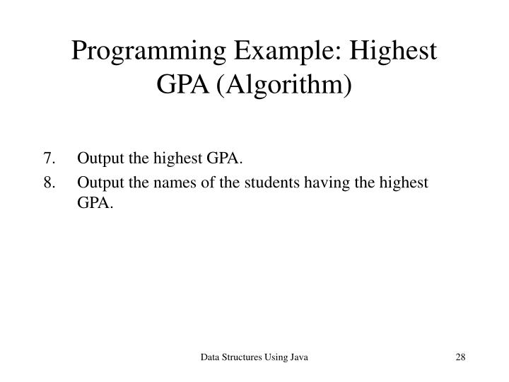 Programming Example: Highest GPA (Algorithm)
