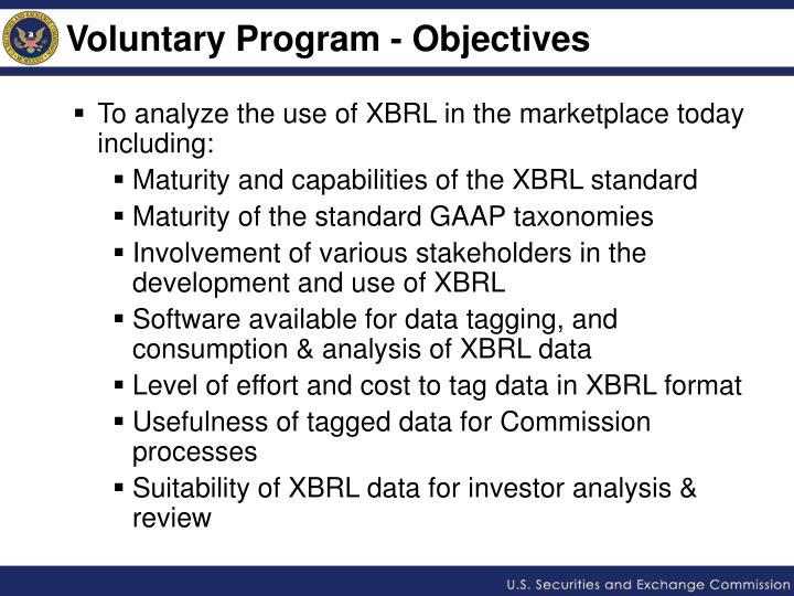 Voluntary Program - Objectives