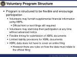 voluntary program structure