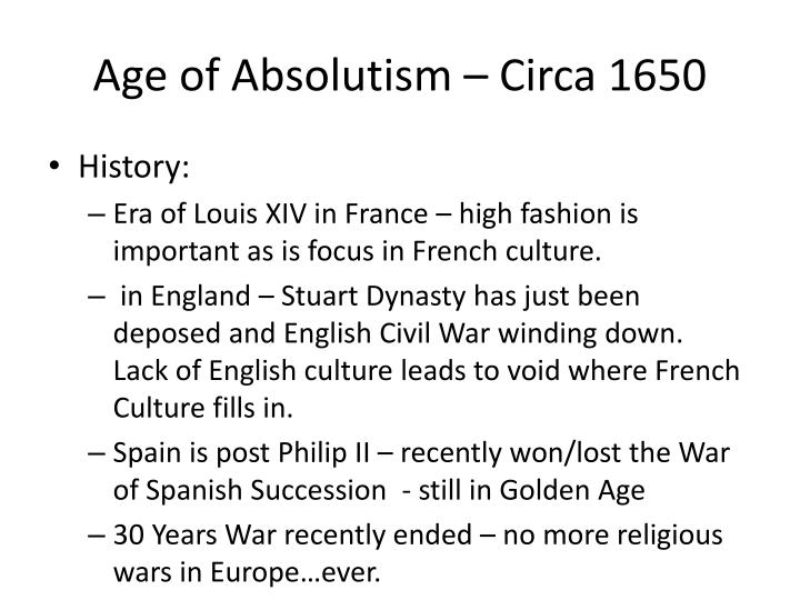 Age of Absolutism – Circa 1650