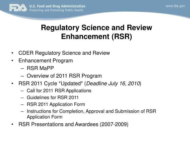 Regulatory Science and Review Enhancement (RSR)