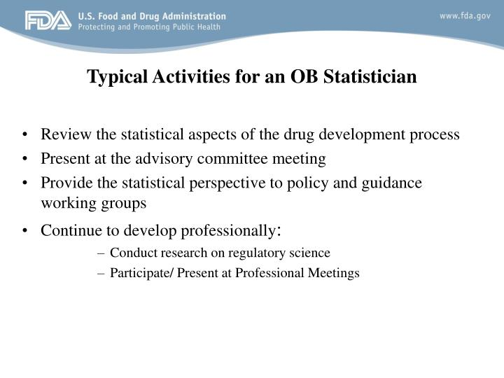 Typical Activities for an OB Statistician