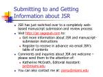 submitting to and getting information about jsr