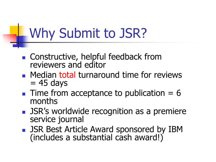 Why Submit to JSR?
