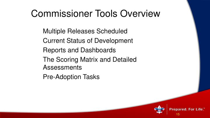 Commissioner Tools Overview