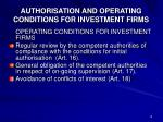 authorisation and operating conditions for investment firms1