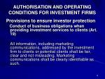 authorisation and operating conditions for investment firms2