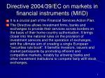 directive 2004 39 ec on markets in financial instruments mifid