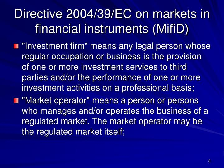 Directive 2004/39/EC on markets in financial instruments