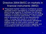 directive 2004 39 ec on markets in financial instruments mifid2