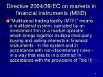 directive 2004 39 ec on markets in financial instruments mifid3