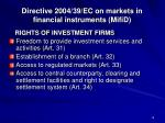 directive 2004 39 ec on markets in financial instruments mifid4