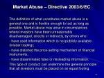 market abuse directive 2003 6 ec