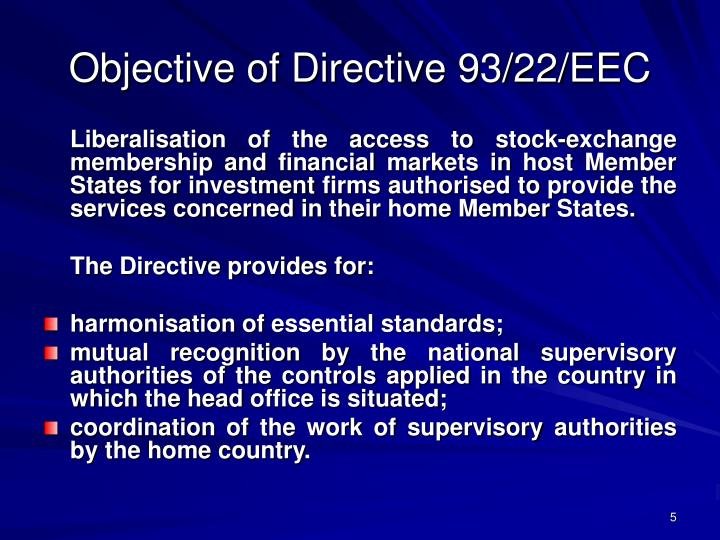 Objective of Directive 93/22/EEC