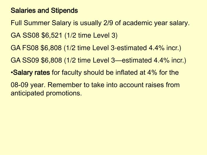 Salaries and Stipends