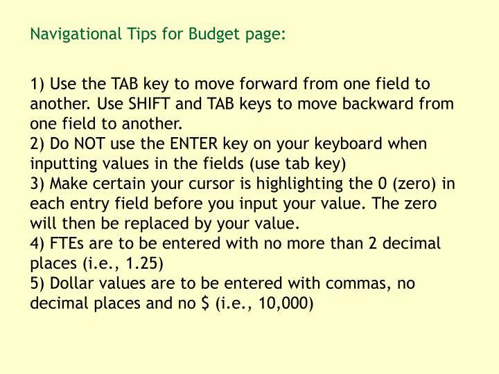 Navigational Tips for Budget page: