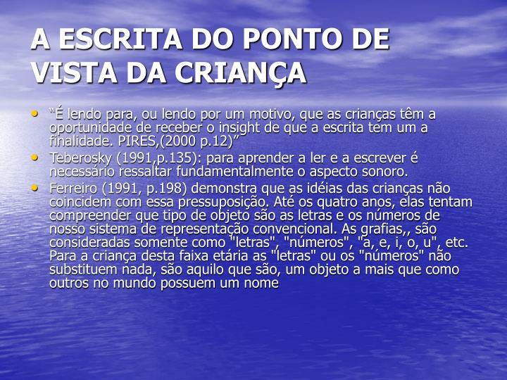 A ESCRITA DO PONTO DE VISTA DA CRIANÇA