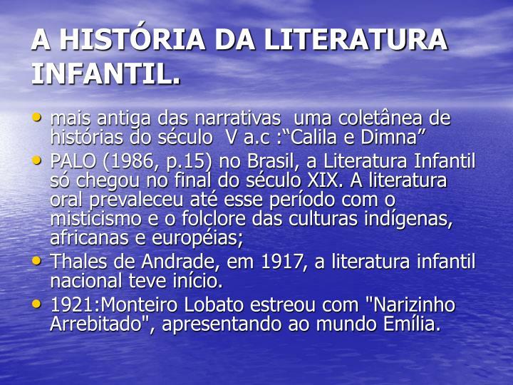 A HISTÓRIA DA LITERATURA INFANTIL.