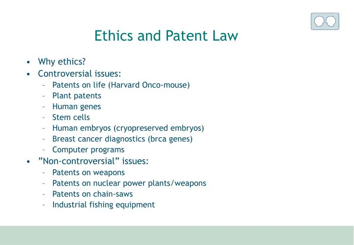 Ethics and Patent Law