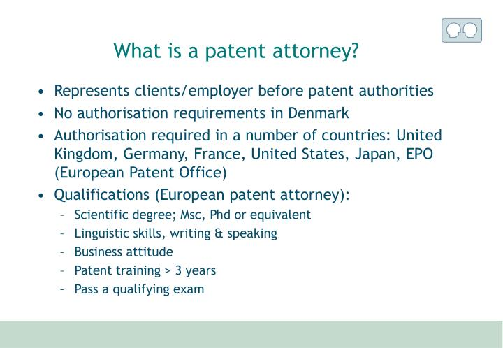 What is a patent attorney?