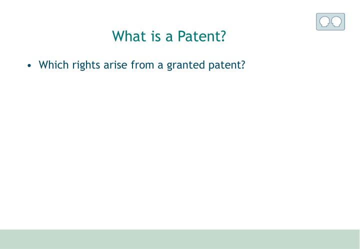 What is a Patent?
