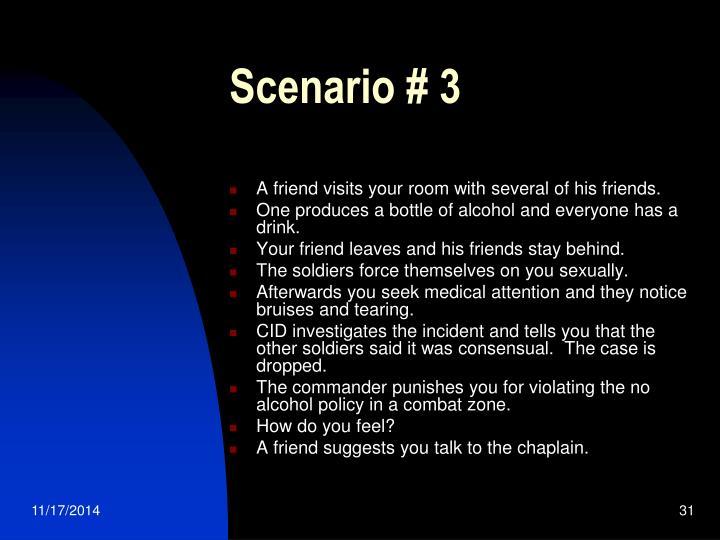 Scenario # 3