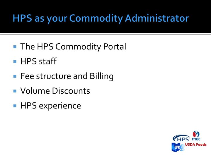 HPS as your Commodity Administrator