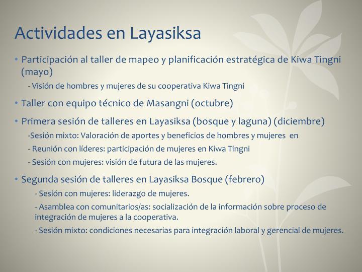 Actividades en Layasiksa