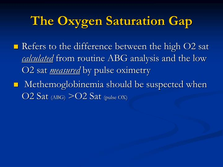 The Oxygen Saturation Gap