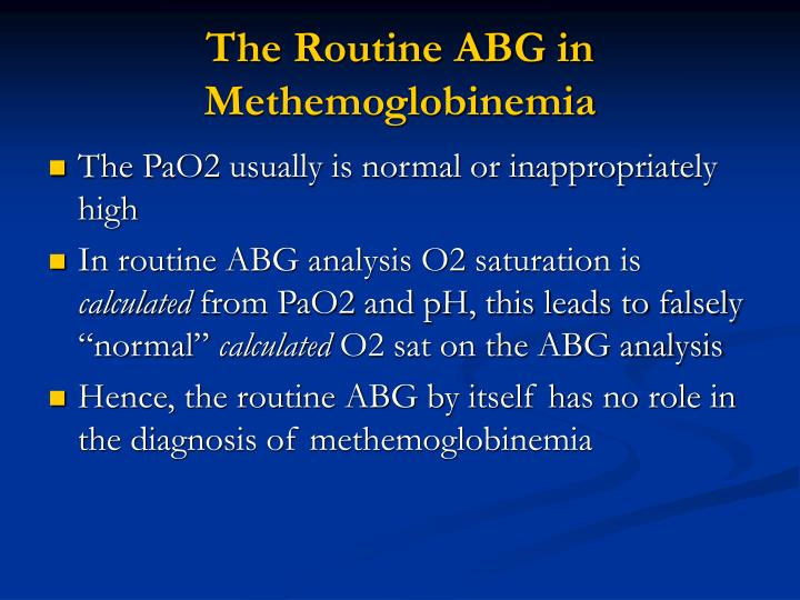 The Routine ABG in Methemoglobinemia
