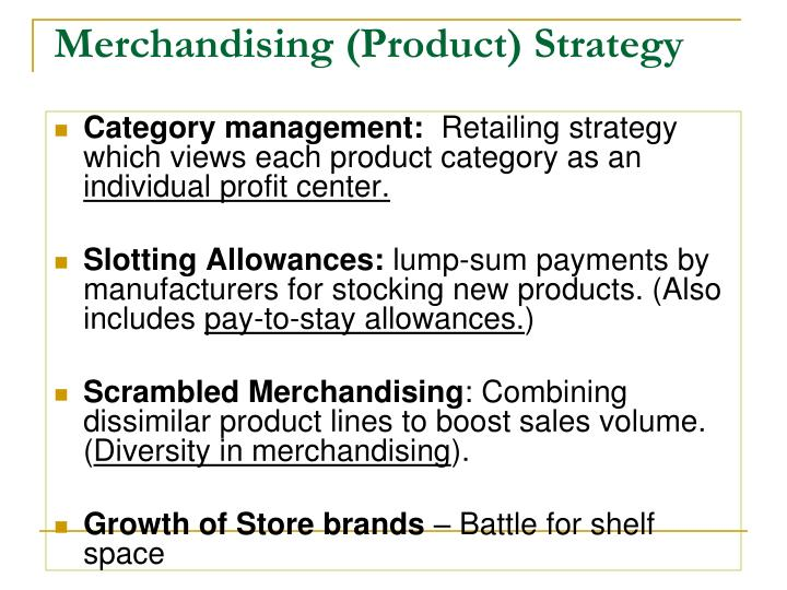 Merchandising (Product) Strategy