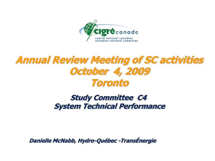 annual review meeting of sc activities october 4 2009 toronto