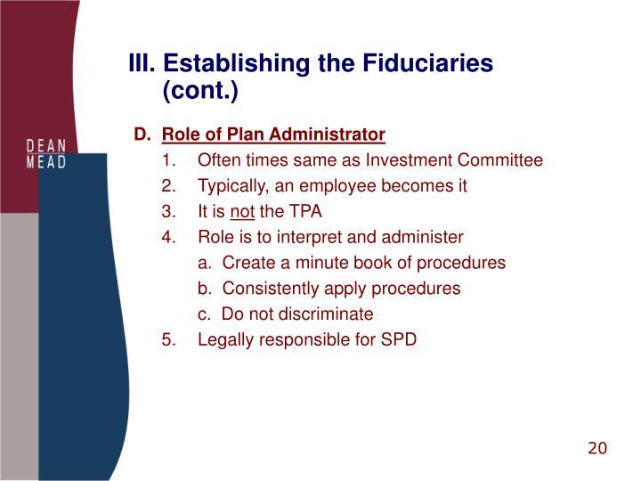 III. Establishing the Fiduciaries