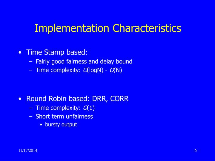 Implementation Characteristics