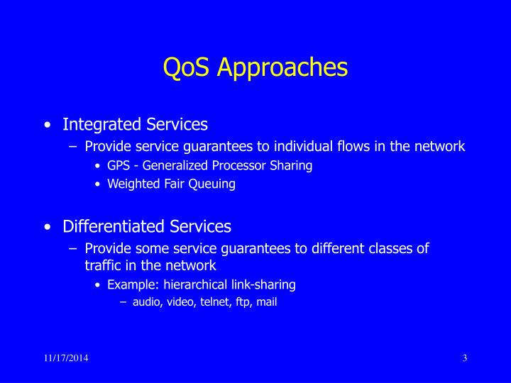 QoS Approaches