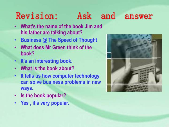 Revision:    Ask  and  answer