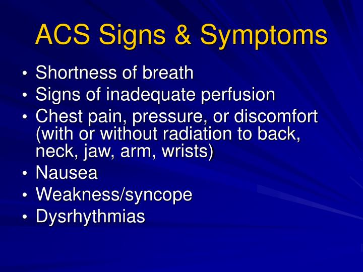 ACS Signs & Symptoms