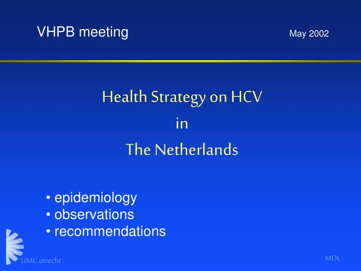 Health strategy on hcv in the netherlands1