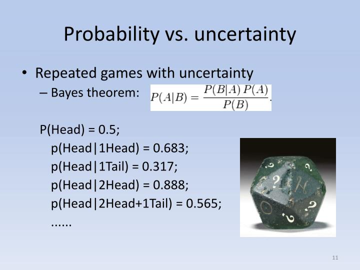 Probability vs. uncertainty
