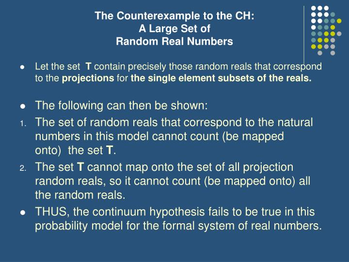 The Counterexample to the CH: