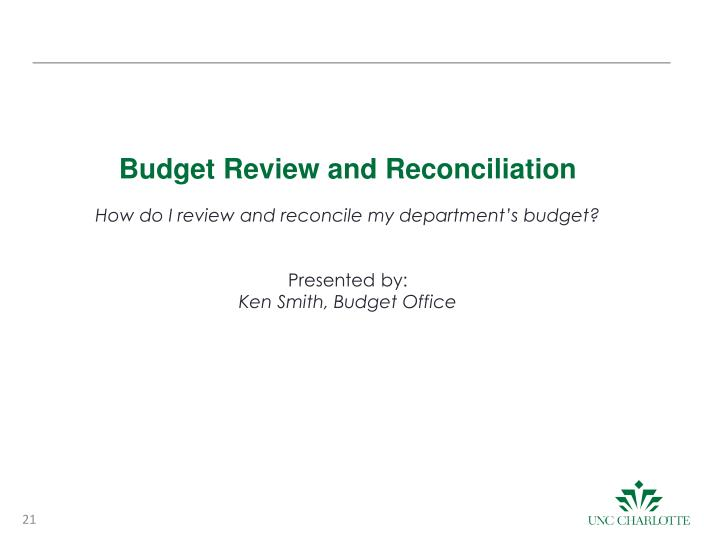 Budget Review and Reconciliation