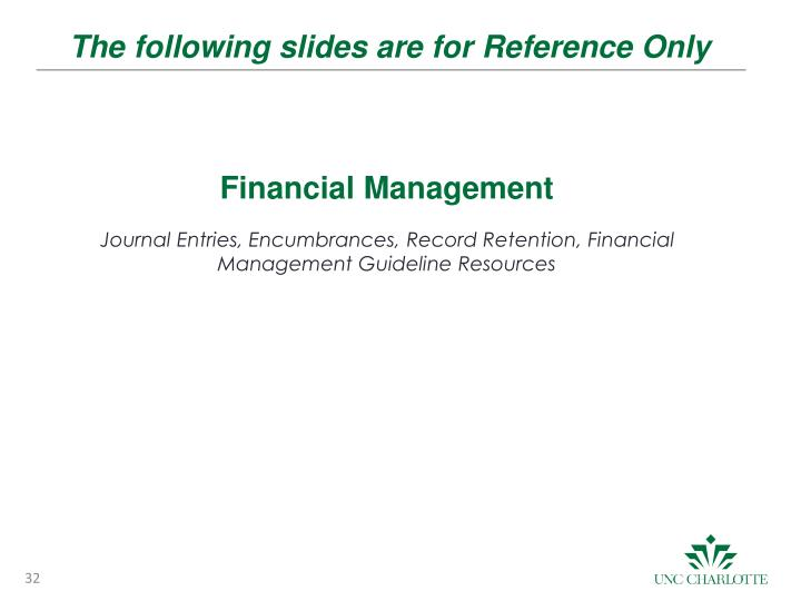 The following slides are for