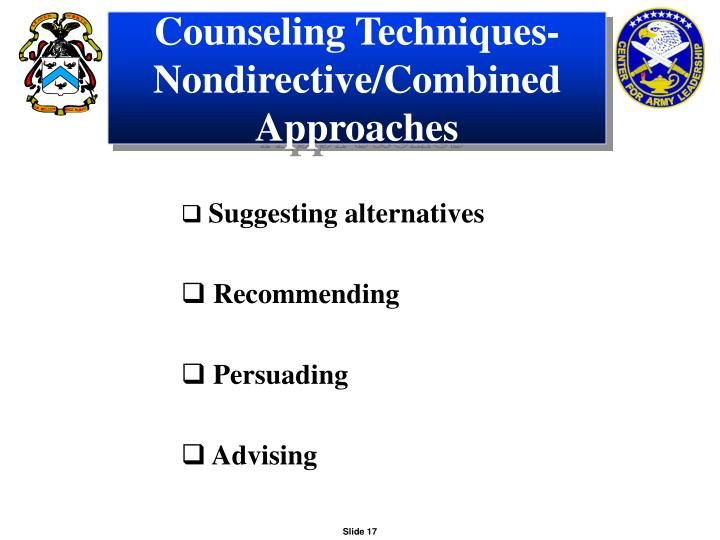 Counseling Techniques-Nondirective/Combined Approaches